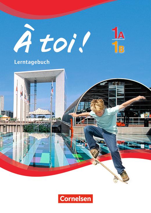 À toi ! - Lerntagebuch - Band 1A und 1B