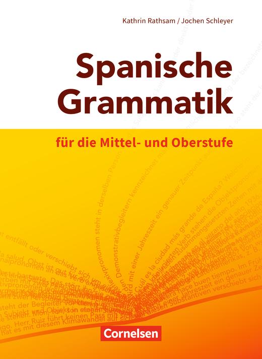 Spanische Grammatik für die Mittel- und Oberstufe - Grammatik