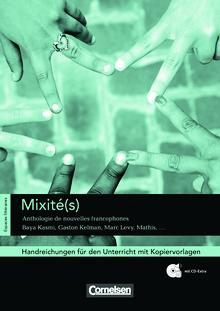 Espaces littéraires - Mixité(s) - Anthologie de nouvelles francophones - Handreichungen für den Unterricht - B1-B1+