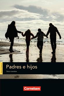 Espacios literarios - Padres e hijos - Lektüre - B1/B2