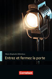 Espaces littéraires - Entrez et fermez la porte - Lektüre - B1