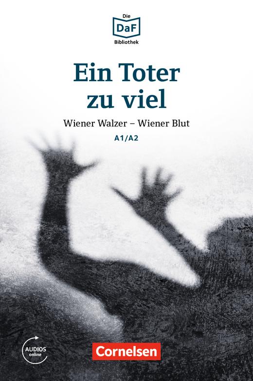 Die DaF-Bibliothek - Ein Toter zu viel - Wiener Walzer - Wiener Blut - Lektüre - A1/A2