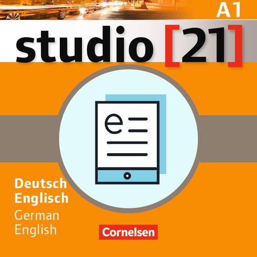 Studio [21] - Deutsch-Englisch - Das Deutschbuch (Kurs- und Übungsbuch) als E-Book - A1: Gesamtband
