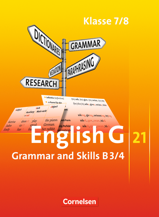 English G 21 - Grammar and Skills - Band 3/4: 7./8. Schuljahr