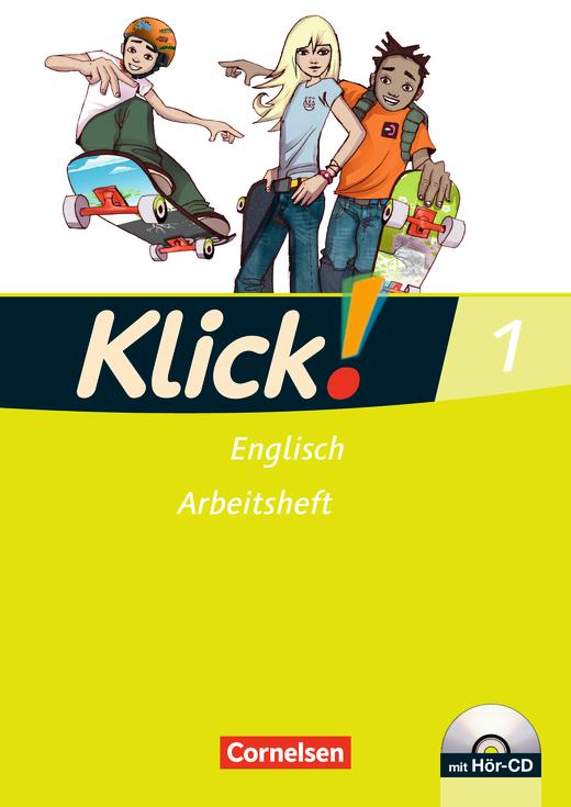Klick! Englisch - Arbeitsheft mit Hör-CD - Band 1: 5. Schuljahr