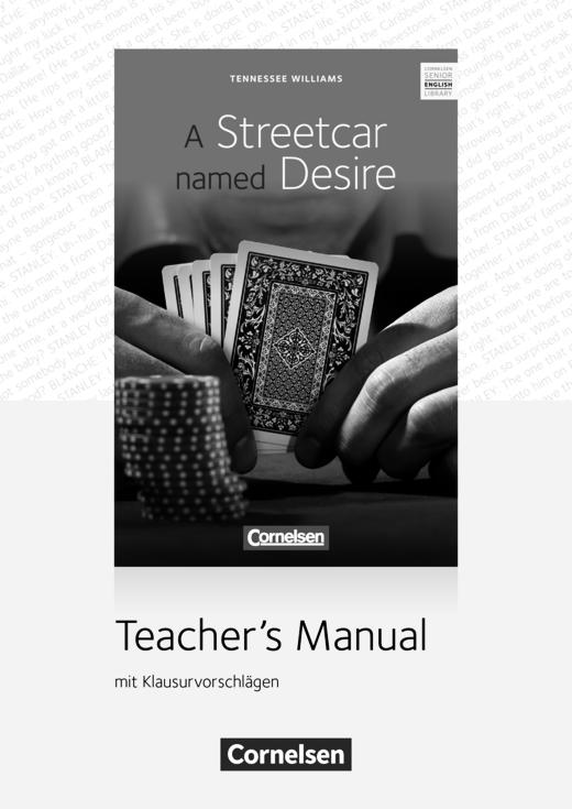 Cornelsen Senior English Library - A Streetcar named Desire - Teacher's Manual mit Klausurvorschlägen - Ab 11. Schuljahr