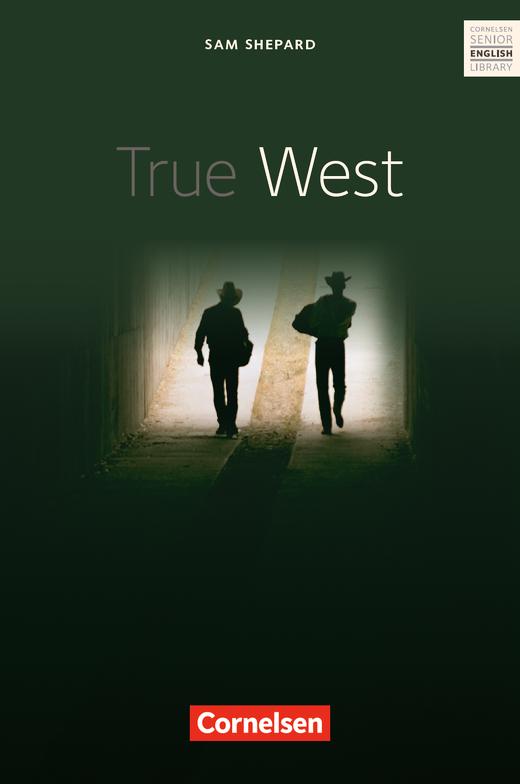 Cornelsen Senior English Library - True West - Textband mit Annotationen - Ab 11. Schuljahr
