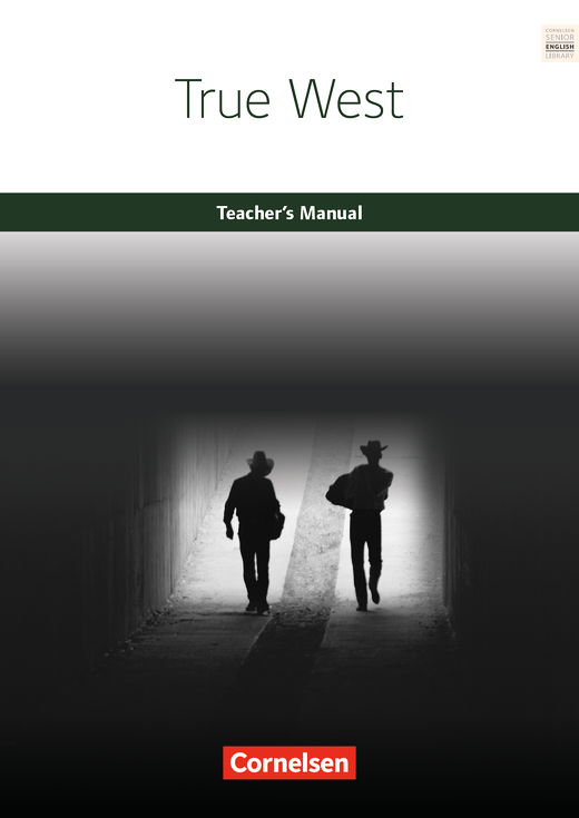 Cornelsen Senior English Library - True West - Teacher's Manual - Ab 11. Schuljahr