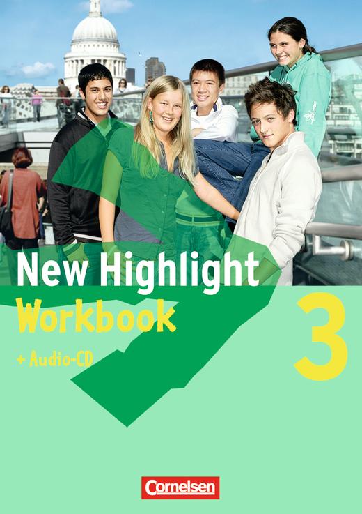 New Highlight - Workbook mit Text-CD - Band 3: 7. Schuljahr