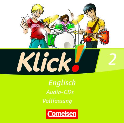 Klick! Englisch - Lieder- und Text-CD - Band 2: 6. Schuljahr