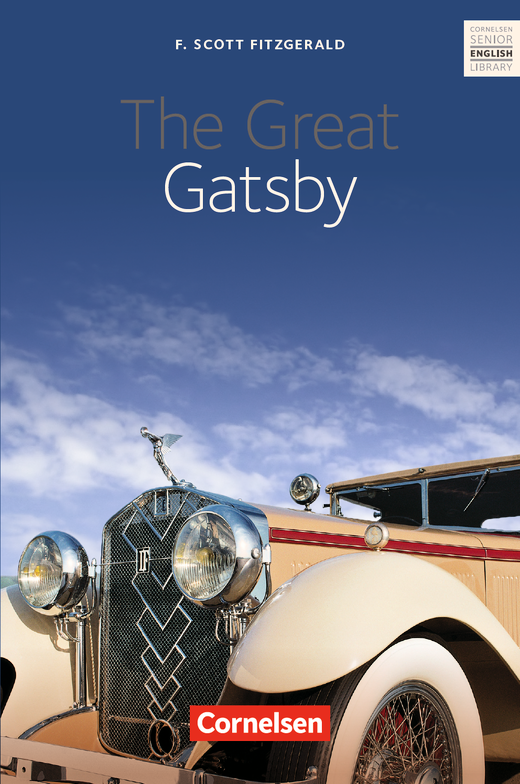 Cornelsen Senior English Library - The Great Gatsby - Textband mit Annotationen - Ab 11. Schuljahr