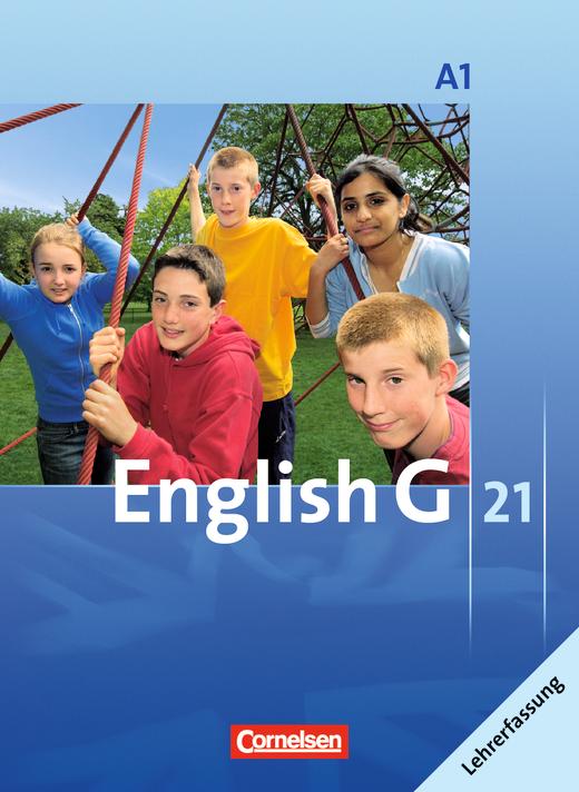 English G 21 - Schülerbuch - Lehrerfassung - Band 1: 5. Schuljahr