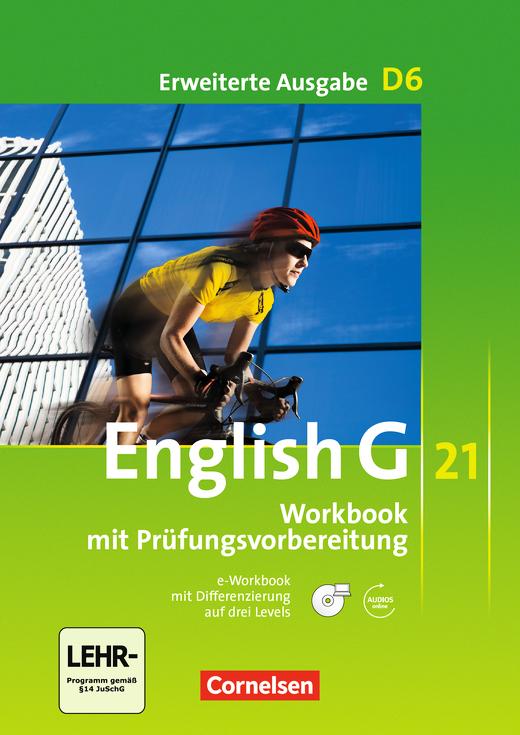 English G 21 - Workbook mit CD-ROM (e-Workbook) und Audios online - Band 6: 10. Schuljahr