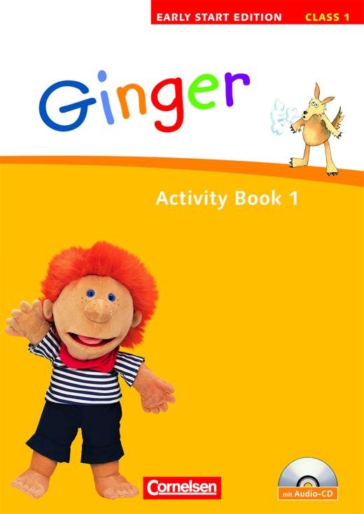 Ginger - Activity Book mit Lieder-/Text-CD (Kurzfassung) - Band 1: 1. Schuljahr