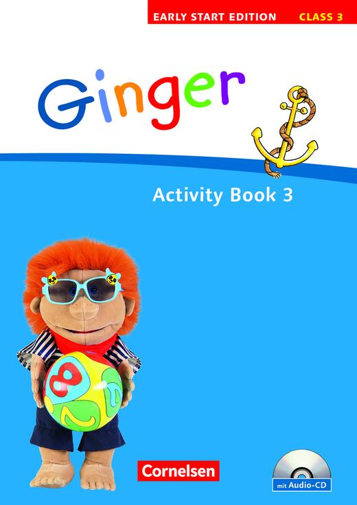 Ginger - Activity Book mit Lieder-/Text-CD (Kurzfassung) - Band 3: 3. Schuljahr