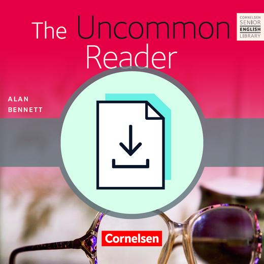 Cornelsen Senior English Library - The Uncommon Reader - Teacher's Manual mit Klausurvorschlägen als Download - Ab 11. Schuljahr