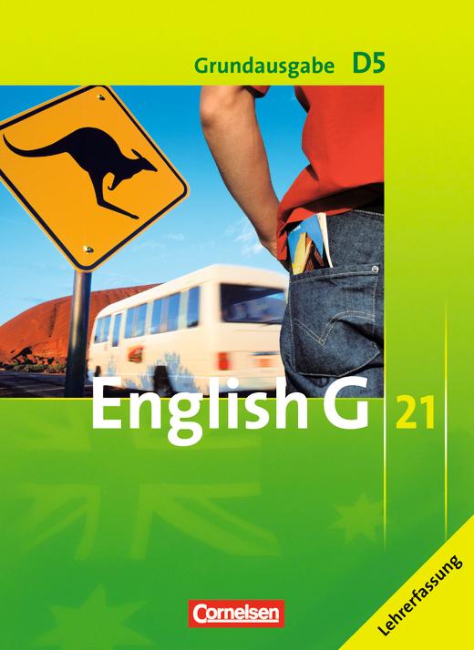 English G 21 - Schülerbuch - Lehrerfassung - Band 5: 9. Schuljahr