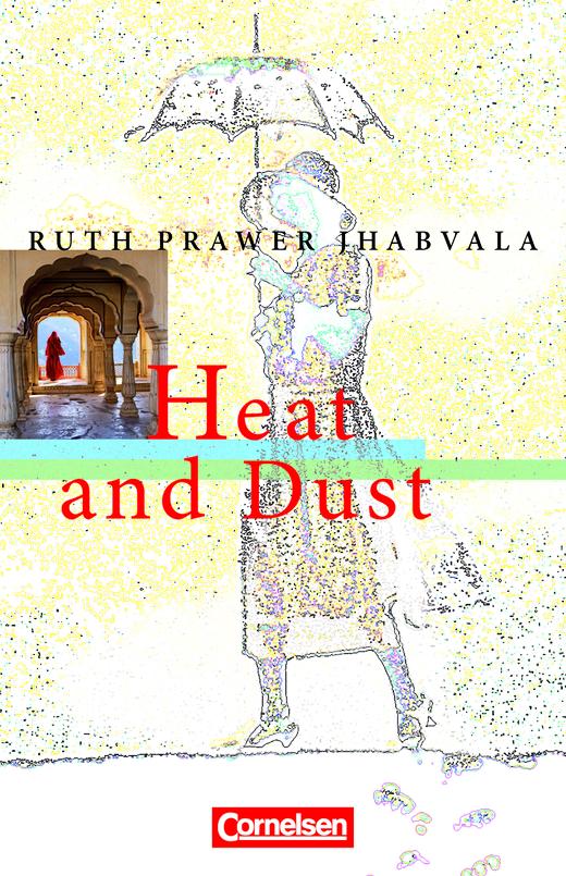 Cornelsen Senior English Library - Heat and Dust - Textband mit Annotationen - Ab 11. Schuljahr