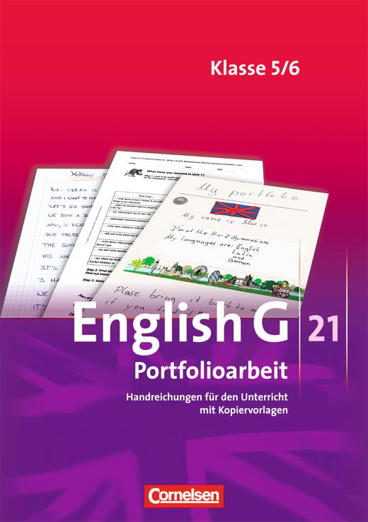 English G 21 - Portfolioarbeit - Handreichungen für den Unterricht - Band 1/2: 5./6. Schuljahr