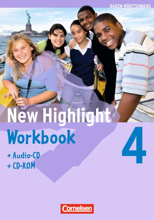 New Highlight - Werkrealschulen (3 Wochenstunden) - Workbook mit CD-ROM und Lieder-/Text-CD - Band 4: 8. Schuljahr