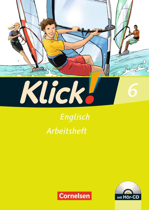 Klick! Englisch - Arbeitsheft mit Hör-CD - Band 6: 10. Schuljahr