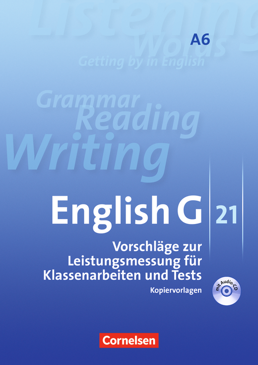 English G 21 - Vorschläge zur Leistungsmessung - Kopiervorlagen mit CD - Abschlussband 6: 10. Schuljahr - 6-jährige Sekundarstufe I