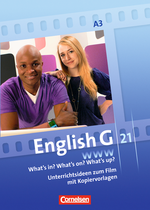 English G 21 - What's in? What's on? What's up? - Unterrichtskommentare zur Video-DVD zur Ausgabe A - Band 3: 7. Schuljahr