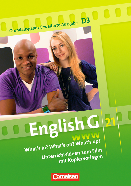 English G 21 - What's in? What's on? What's up? - Unterrichtskommentare zur Video-DVD zur Ausgabe D - Band 3: 7. Schuljahr