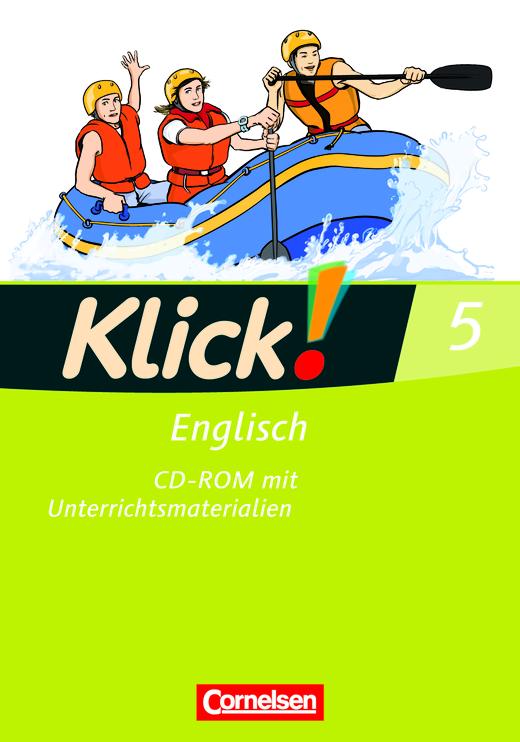 Klick! Englisch - CD-ROM mit Unterrichtsmaterialien - Band 5: 9. Schuljahr