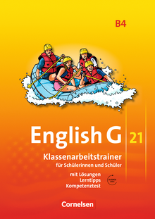 English G 21 - Klassenarbeitstrainer mit Lösungen und Audios online - Band 4: 8. Schuljahr