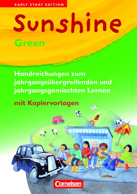 Sunshine - Handreichungen für den Unterricht - GREEN - Band 1/2: 1./2. Schuljahr - JÜL-Ausgabe
