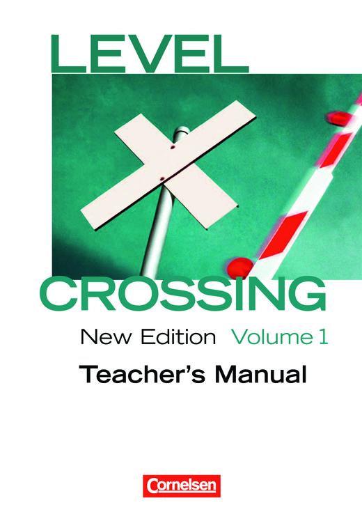 Level Crossing - Teacher's Manual - Band 1: Einführung in die Oberstufe