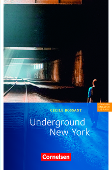 Cornelsen English Library - Underground New York - Lektüre zu English G 21 - 8. Schuljahr, Stufe 2