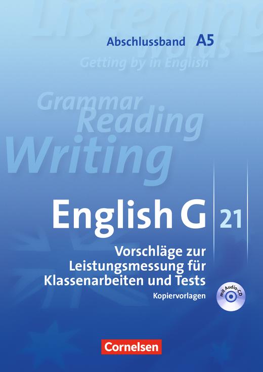 English G 21 - Vorschläge zur Leistungsmessung - Kopiervorlagen mit CD - Abschlussband 5: 9. Schuljahr - 5-jährige Sekundarstufe I