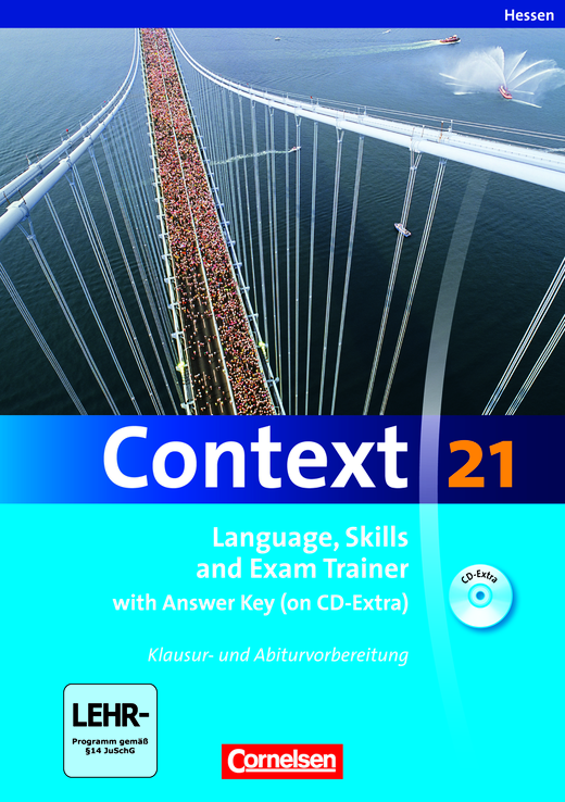 Context 21 - Language, Skills and Exam Trainer - Klausur- und Abiturvorbereitung - Workbook mit CD-Extra - mit Answer Key