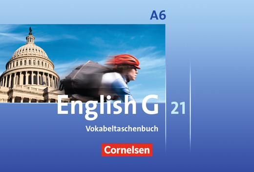 English G 21 - Vokabeltaschenbuch - Abschlussband 6: 10. Schuljahr - 6-jährige Sekundarstufe I