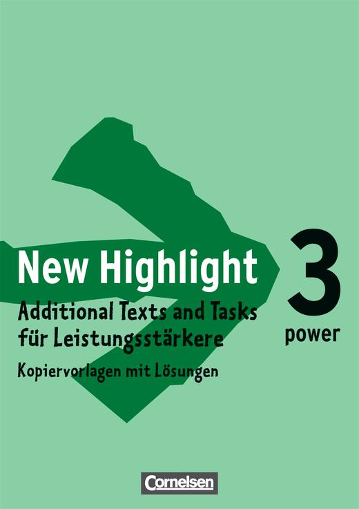 New Highlight - Additional Texts and Tasks für Leistungsstärkere - Kopiervorlagen mit Lösungen - Band 3: 7. Schuljahr
