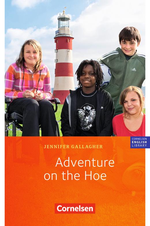 Cornelsen English Library - Adventure on the Hoe - Lektüre zu Lighthouse, Headlight, Highlight und Go Ahead - 5. Schuljahr, Stufe 2