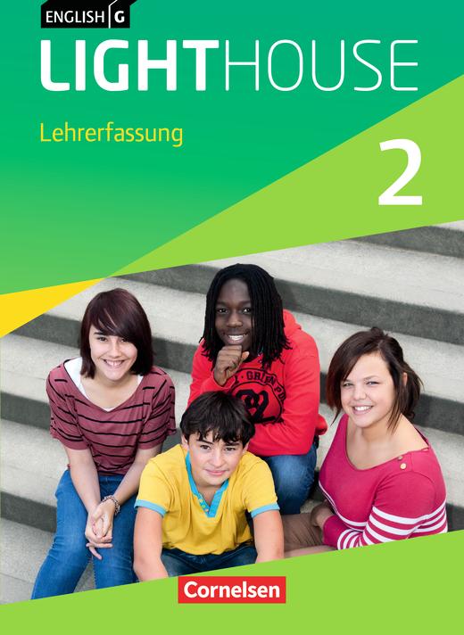 English G Lighthouse - Schülerbuch - Lehrerfassung mit Lesezeichen - Band 2: 6. Schuljahr