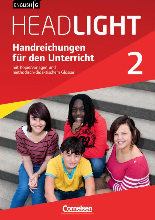 English G Headlight - Handreichungen für den Unterricht - Band 2: 6. Schuljahr