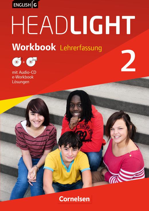 English G Headlight - Workbook mit Audio-CD und e-Workbook - Lehrerfassung - Band 2: 6. Schuljahr
