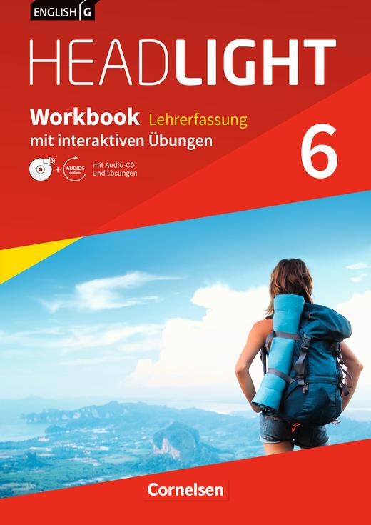 English G Headlight - Workbook mit interaktiven Übungen auf scook.de - Lehrerfassung - Band 6: 10. Schuljahr