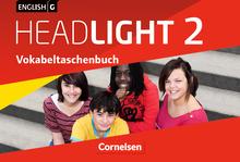 English G Headlight - Vokabeltaschenbuch - Band 2: 6. Schuljahr