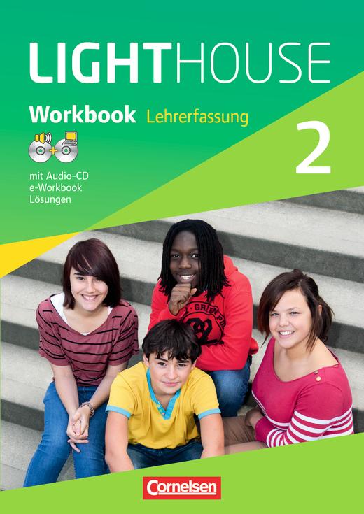 English G Lighthouse - Workbook mit CD-ROM (e-Workbook) und Audio-CD - Lehrerfassung - Band 2: 6. Schuljahr