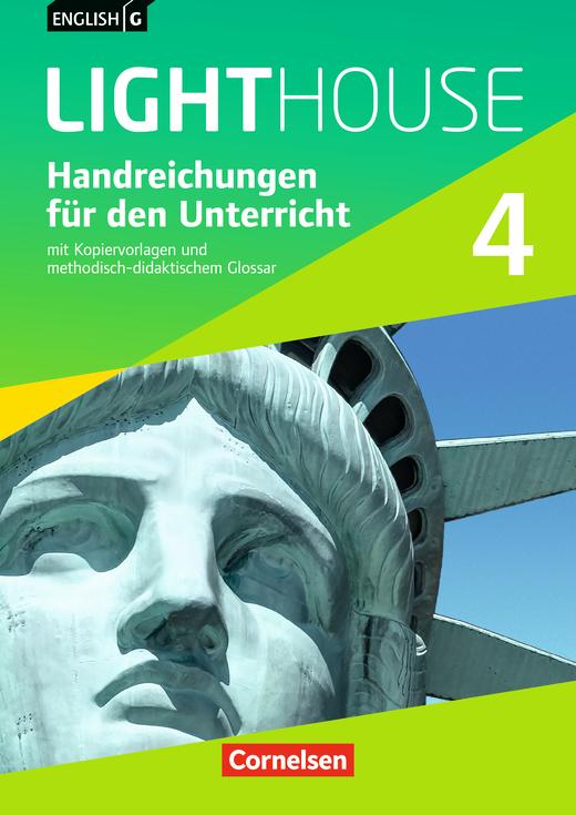 English G Lighthouse - Handreichungen für den Unterricht - Band 4: 8. Schuljahr