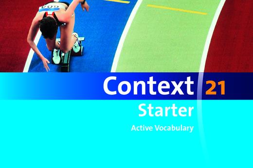 Context 21 - Starter - Active Vocabulary - Vokabeltaschenbuch