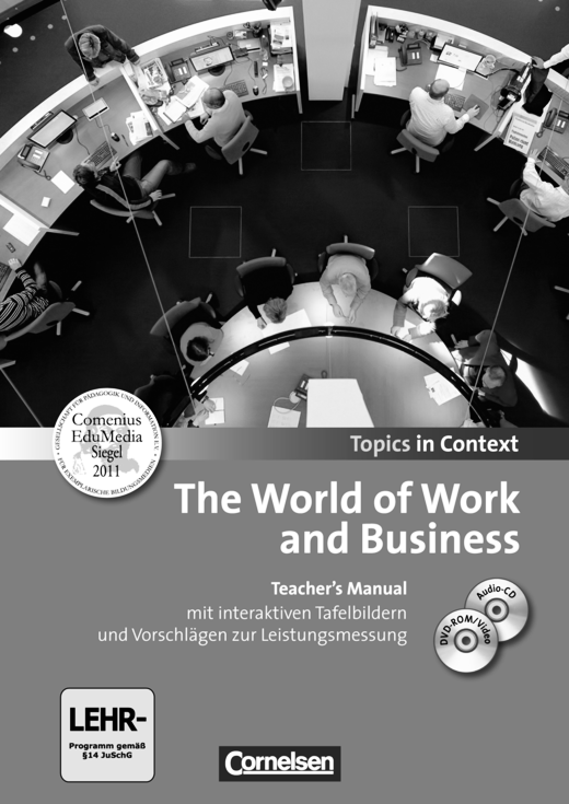 Topics in Context - The World of Work and Business - Teacher's Manual mit CD und DVD-ROM