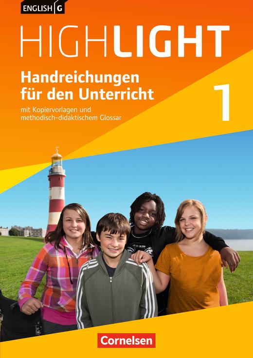 English G Highlight - Handreichungen für den Unterricht - Band 1: 5. Schuljahr