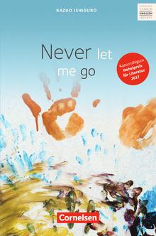 Cornelsen Senior English Library - Never let me go - Textband mit Annotationen und Zusatztexten - Ab 11. Schuljahr
