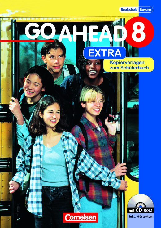 Go Ahead - Go Ahead Extra - Kopiervorlagen zum Schülerbuch, Lehrerheft und CD-ROM - 8. Jahrgangsstufe